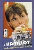 Zachraňte koně a další písničky - Roman Horký a Kamelot