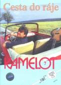 Cesta do ráje - Kamelot