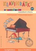 Klavihrátky s pastelkami u klavíru - Oplištilová I. Hančilová Z.