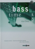 Bass Time II. - Duša Aleš