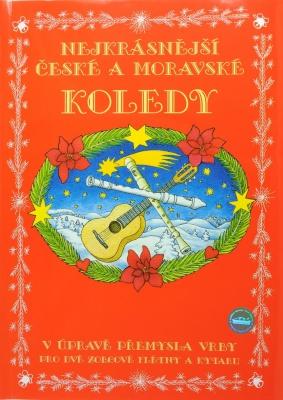 Nejkrásnější české a moravské koledy pro dvě zobcové flétny a kytaru