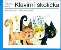 Klavírní školička - Z. Janžurová, M. Borová