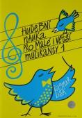 Hudební nauka pro malé i větší muzikanty 1 - Dagmar Lisá