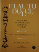 Škola hry na sopránovou zobcovou flétnu 2.díl - Ladislav Daniel