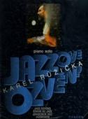 Jazzové ozvěny - Růžička Karel